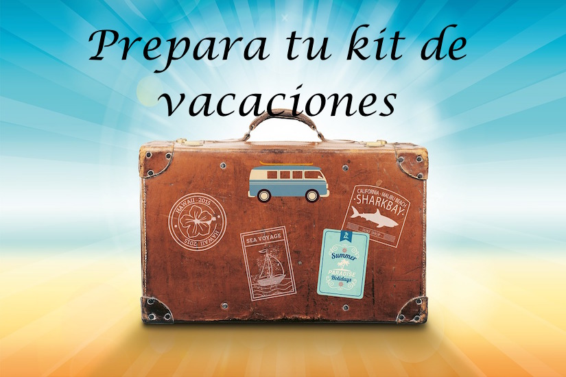 ¿Te vas de vacaciones? Te ayudamos a preparar tu kit de imprescindibles